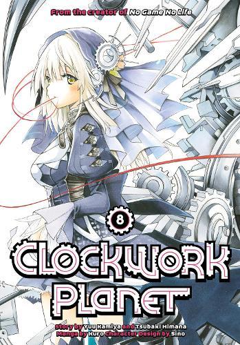 Clockwork Planet 8 (Paperback)
