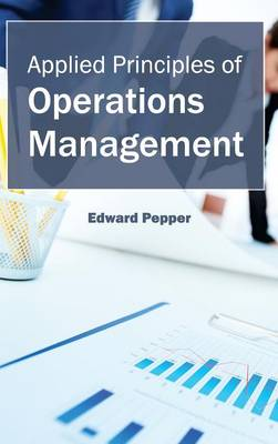 Applied Principles of Operations Management (Hardback)