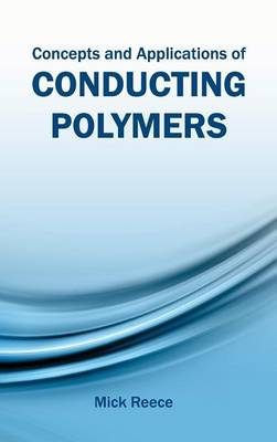 Concepts and Applications of Conducting Polymers (Hardback)