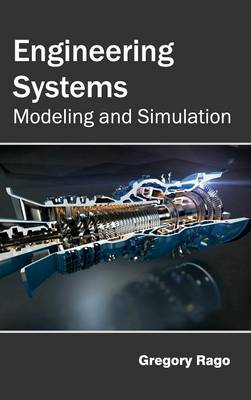 Engineering Systems: Modeling and Simulation (Hardback)