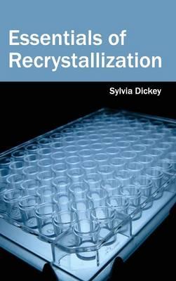 Essentials of Recrystallization (Hardback)