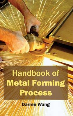 Handbook of Metal Forming Process (Hardback)