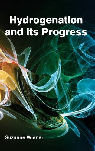 Hydrogenation and Its Progress (Hardback)