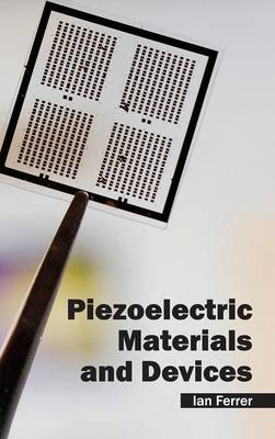Piezoelectric Materials and Devices (Hardback)