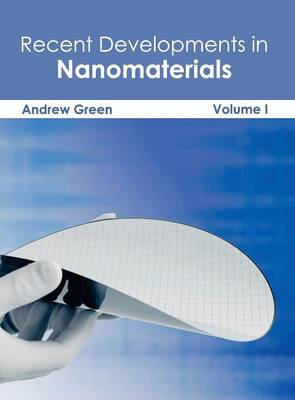Recent Developments in Nanomaterials: Volume I (Hardback)
