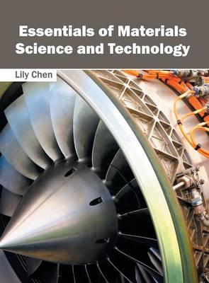 Essentials of Materials Science and Technology (Hardback)