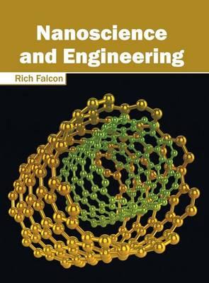 Nanoscience and Engineering (Hardback)