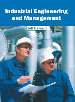 Industrial Engineering and Management (Hardback)