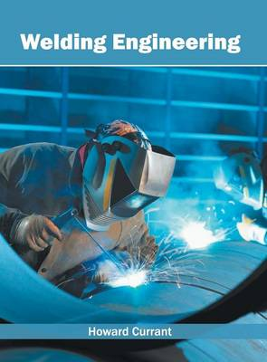 Welding Engineering (Hardback)