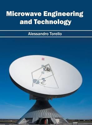 Microwave Engineering and Technology (Hardback)