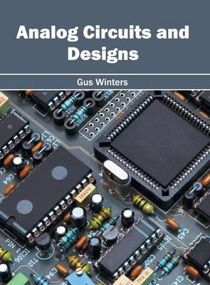 Analog Circuits and Designs (Hardback)