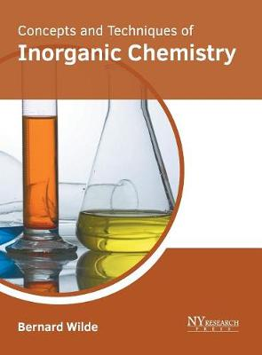 Concepts and Techniques of Inorganic Chemistry (Hardback)