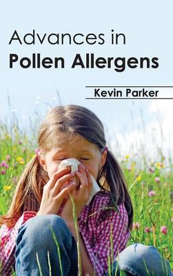 Advances in Pollen Allergens (Hardback)