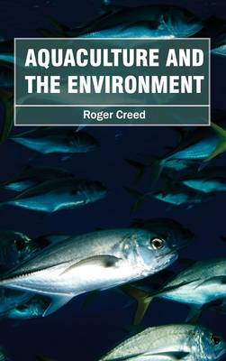Aquaculture and the Environment (Hardback)