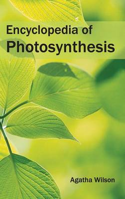 Encyclopedia of Photosynthesis (Hardback)