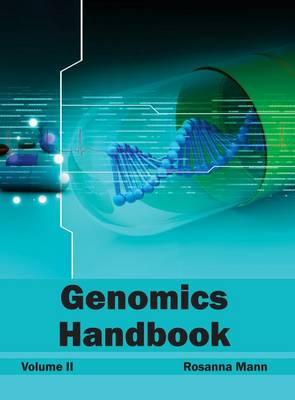 Genomics Handbook: Volume II (Hardback)