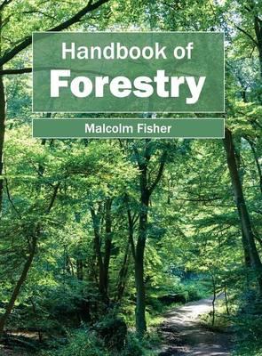 Handbook of Forestry (Hardback)