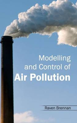 Modelling and Control of Air Pollution (Hardback)