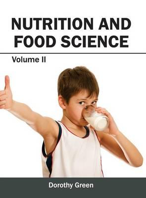 Nutrition and Food Science: Volume II (Hardback)