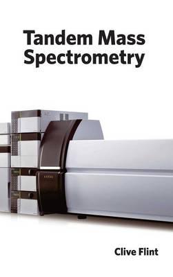 Tandem Mass Spectrometry (Hardback)