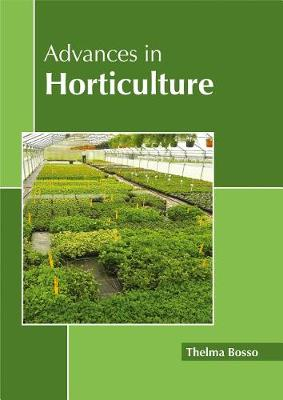 Advances in Horticulture (Hardback)