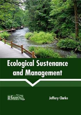 Ecological Sustenance and Management (Hardback)
