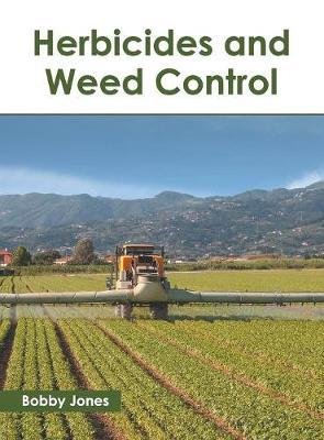 Herbicides and Weed Control (Hardback)