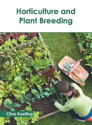 Horticulture and Plant Breeding (Hardback)