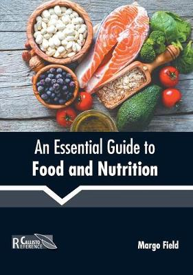 An Essential Guide to Food and Nutrition (Hardback)