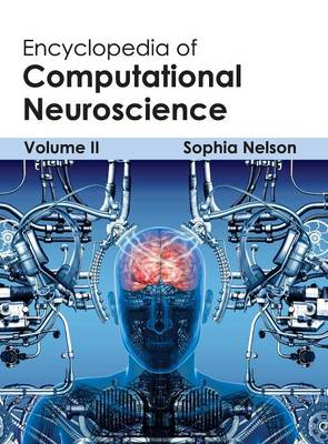 Encyclopedia of Computational Neuroscience: Volume II (Hardback)