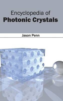 Encyclopedia of Photonic Crystals (Hardback)