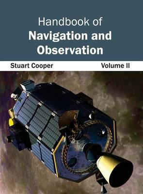 Handbook of Navigation and Observation: Volume II (Hardback)