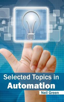 Selected Topics in Automation (Hardback)
