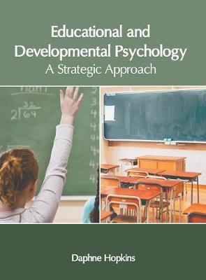 Educational and Developmental Psychology: A Strategic Approach (Hardback)