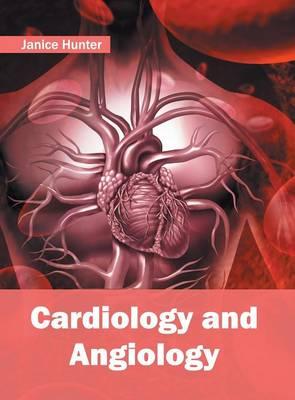 Cardiology and Angiology (Hardback)