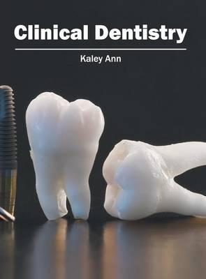 Clinical Dentistry (Hardback)