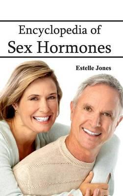 Encyclopedia of Sex Hormones (Hardback)
