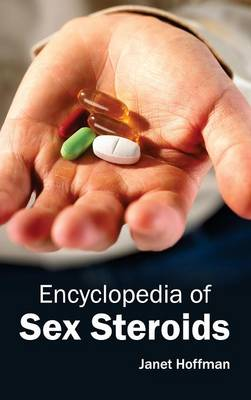 Encyclopedia of Sex Steroids (Hardback)