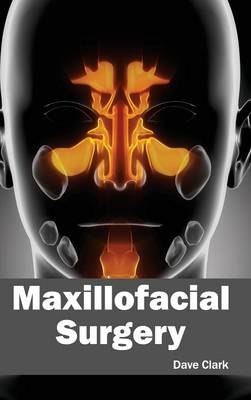 Maxillofacial Surgery (Hardback)