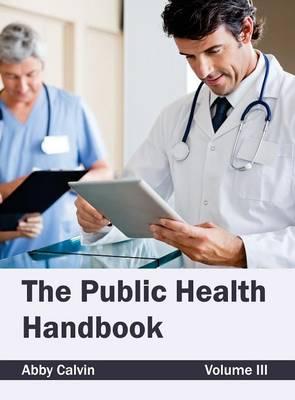 Public Health Handbook: Volume III (Hardback)