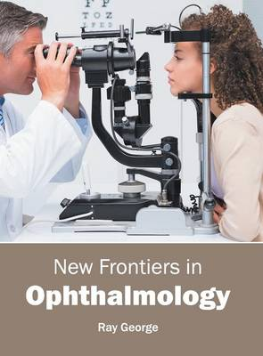 New Frontiers in Ophthalmology (Hardback)