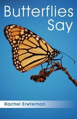Butterflies Say (Paperback)