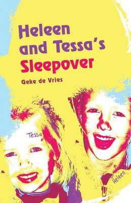 Heleen and Tessa's Sleepover (Paperback)