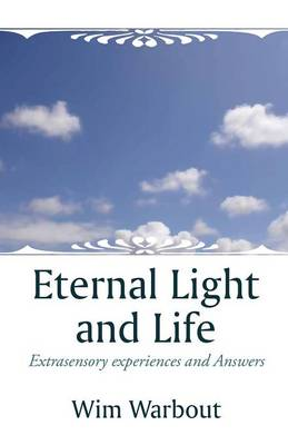 Eternal Light and Life (Paperback)