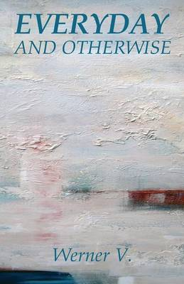 Everyday and Otherwise (Paperback)
