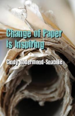 Change of Paper Is Inspiring (Paperback)