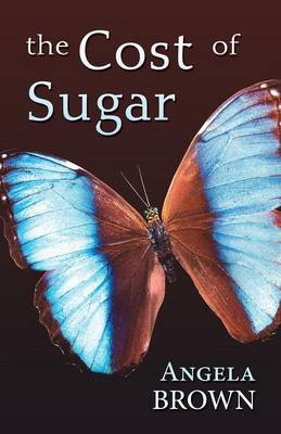The Cost of Sugar (Paperback)