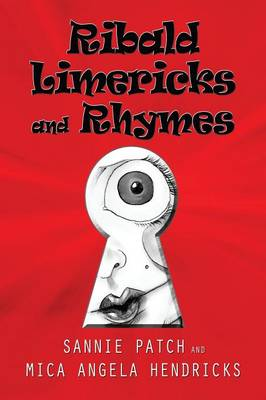 Ribald Limericks and Rhymes (Paperback)