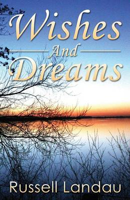 Wishes and Dreams (Paperback)