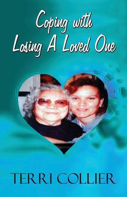 Coping with Losing a Loved One (Paperback)